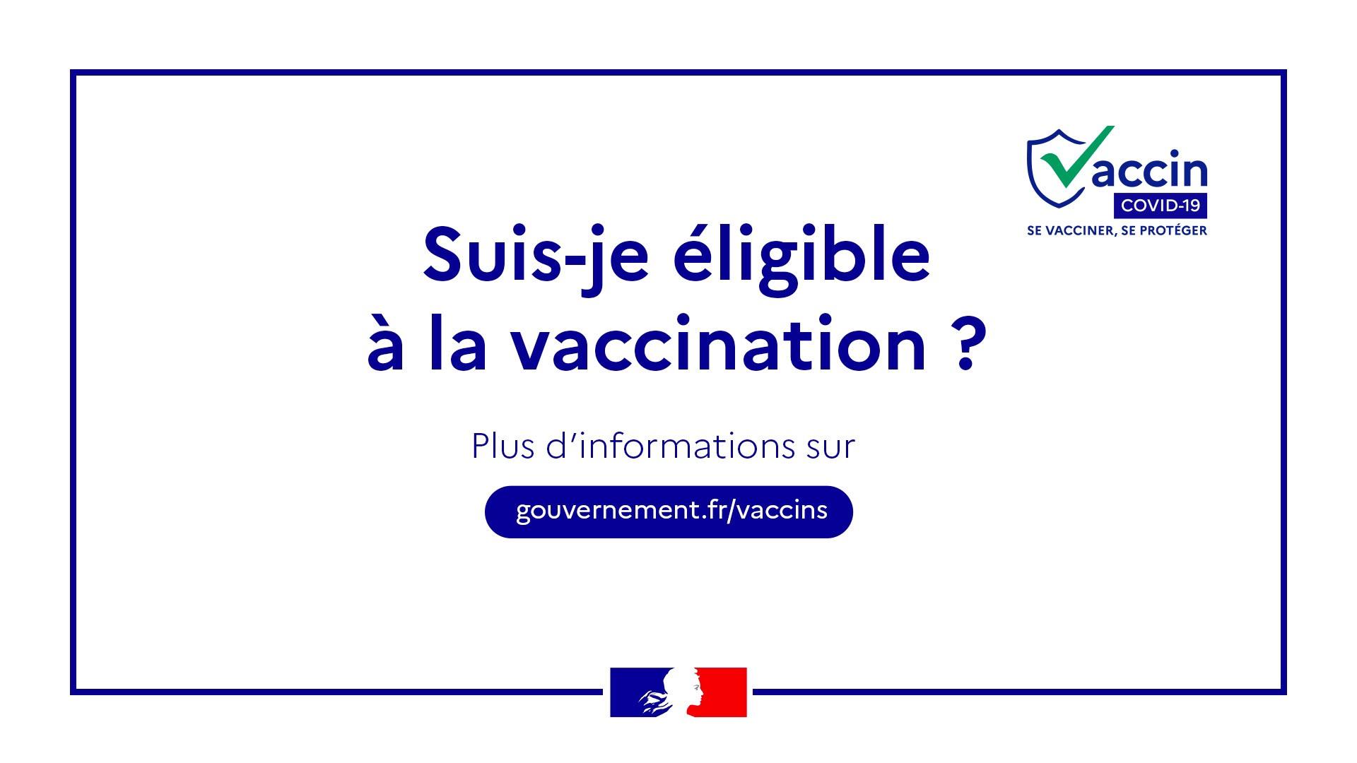 Vaccination COVID-19 : êtes-vous éligible ?